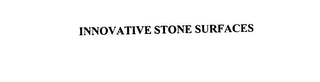 mark for INNOVATIVE STONE SURFACES, trademark #76151317
