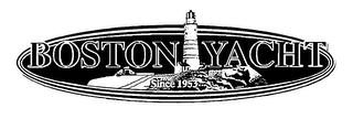 mark for BOSTON YACHT SINCE 1953, trademark #76153394