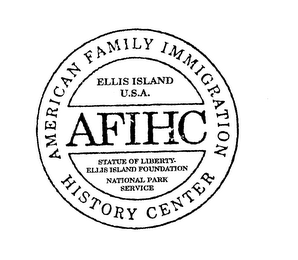 mark for AFIHC AMERICAN FAMILY IMMIGRATION HISTORY CENTER ELLIS ISLAND U.S.A. STATUE OF LIBERTY- ELLIS ISLAND FOUNDATION NATIONAL PARK SERVICE, trademark #76154974