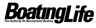 mark for BOATINGLIFE THE AUTHORITY ON RECREATIONAL BOATING, trademark #76165615