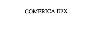 mark for COMERICA EFX, trademark #76165724