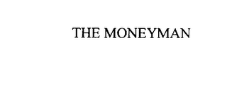 mark for THE MONEYMAN, trademark #76168055