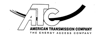 mark for ATC AMERICAN TRANSMISSION COMPANY THE ENERGY ACCESS COMPANY, trademark #76169116