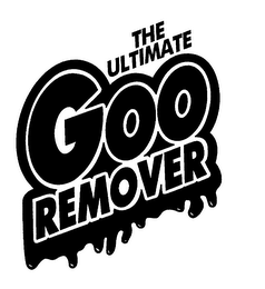 mark for THE ULTIMATE GOO REMOVER, trademark #76170220