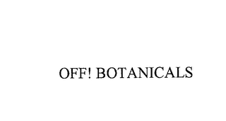 mark for OFF! BOTANICALS, trademark #76171559