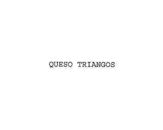 mark for QUESO TRIANGOS, trademark #76171564
