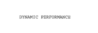 mark for DYNAMIC PERFORMANCE, trademark #76173035