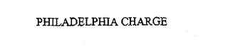 mark for PHILADELPHIA CHARGE, trademark #76174794