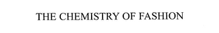mark for THE CHEMISTRY OF FASHION, trademark #76177710