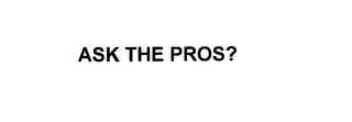 mark for ASK THE PROS?, trademark #76183241