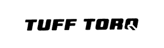 mark for TUFF TORQ, trademark #76184042