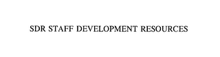 mark for SDR STAFF DEVELOPMENT RESOURCES, trademark #76184362