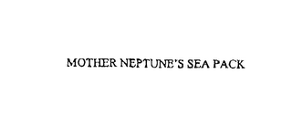 mark for MOTHER NEPTUNE'S SEA PACK, trademark #76184999