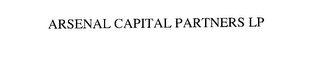 mark for ARSENAL CAPITAL PARTNERS LP, trademark #76185826
