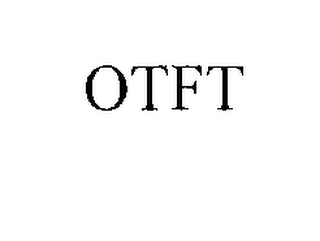 mark for OTFT, trademark #76186697