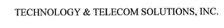mark for TECHNOLOGY & TELECOM SOLUTIONS, INC., trademark #76187104