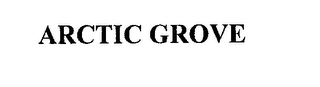 mark for ARCTIC GROVE, trademark #76189586