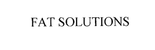 mark for FAT SOLUTIONS, trademark #76191346