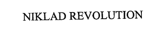 mark for NIKLAD REVOLUTION, trademark #76192407
