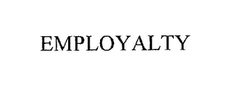 mark for EMPLOYALTY, trademark #76194374