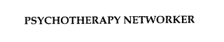 mark for PSYCHOTHERAPY NETWORKER, trademark #76197189