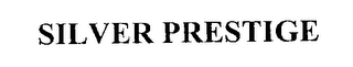 mark for SILVER PRESTIGE, trademark #76200735