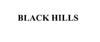 mark for BLACK HILLS, trademark #76201760