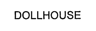 mark for DOLLHOUSE, trademark #76201772