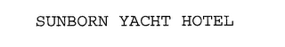 mark for SUNBORN YACHT HOTEL, trademark #76203051