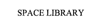 mark for SPACE LIBRARY, trademark #76203434