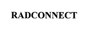 mark for RADCONNECT, trademark #76203850