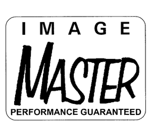 mark for IMAGE MASTER PERFORMANCE GUARANTEED, trademark #76205626