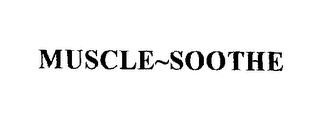 mark for MUSCLE~SOOTHE, trademark #76207005