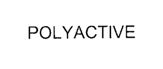mark for POLYACTIVE, trademark #76207395