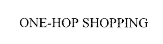 mark for ONE-HOP SHOPPING, trademark #76207884