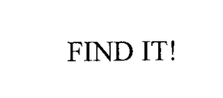 mark for FIND IT!, trademark #76208275