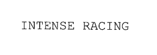 mark for INTENSE RACING, trademark #76211615