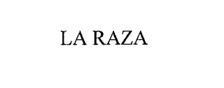 mark for LA RAZA, trademark #76214043