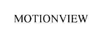 mark for MOTIONVIEW, trademark #76214570