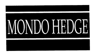 mark for MONDO HEDGE, trademark #76216294