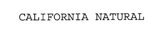 mark for CALIFORNIA NATURAL, trademark #76216812