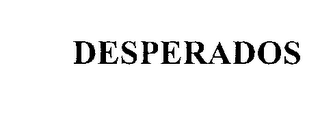 mark for DESPERADOS, trademark #76216896