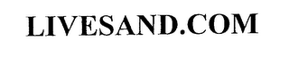 mark for LIVESAND.COM, trademark #76217313