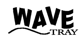 mark for WAVE TRAY, trademark #76218787