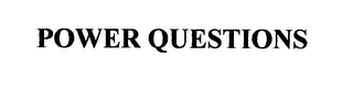 mark for POWER QUESTIONS, trademark #76219416