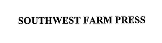mark for SOUTHWEST FARM PRESS, trademark #76220410