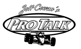 mark for JEFF COWAN'S PRO TALK, trademark #76221284