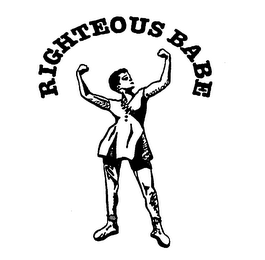 mark for RIGHTEOUS BABE, trademark #76222210