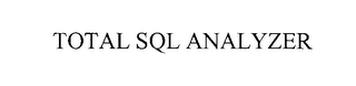 mark for TOTAL SQL ANALYZER, trademark #76226244