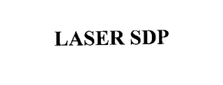 mark for LASER SDP, trademark #76227092